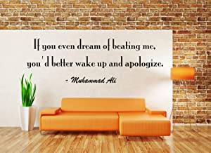 Andre Shop If You Even Dream of Beating me You'd Better Wake up and Apologize Wall Decal - Motivational Quotes Sports Wall Decal Wall Quotes Made in USA