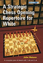 strategic chess opening repertoire for white