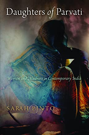 Daughters of Parvati: Women and Madness in Contemporary India
