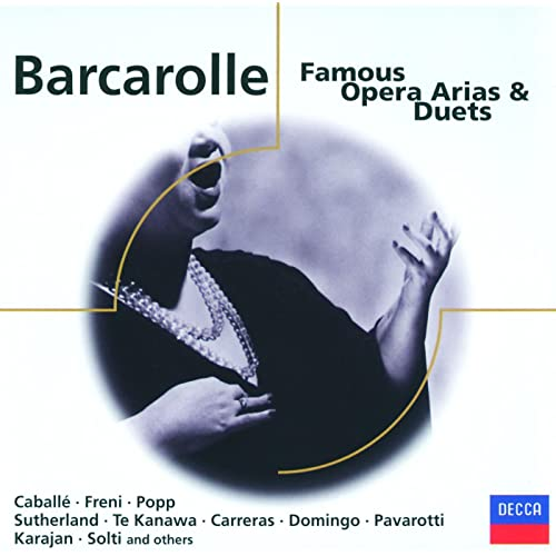 Barcarolle The Opera And I >> Barcarolle Famous Opera Arias Duets By Various Artists On Amazon