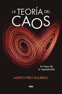 La teoría del caos: Las leyes de lo impredecible (DIVULGACIÓN)