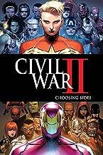 Civil War Ii: Choosing Sides