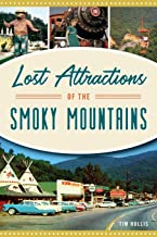 Lost Attractions of the Smoky Mountains