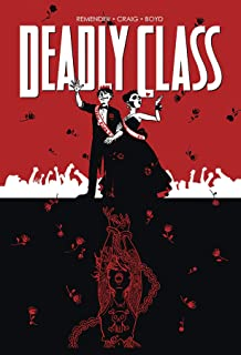 Deadly Class Volume 8: Never Go Back