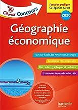 Livres Objectif Concours 2020 : Géographie Économique PDF