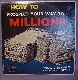 Rare Paul J. Meyer Near Mint 2 Lp Set - Paul J. Meyer A Million-Dollar Prospector - How To Prospect Your Way To Millions - Success Motivation Institute Inc. Records - 1961