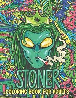 Stoner Coloring Book: Color Wonder Creativity Coloring Books For Adult Stoner,Creative, Creppy Coloring Books For Adults W...