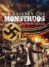 NO EXISTEN LOS MONSTRUOS (Línea STOKER nº 13)