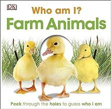 Who Am I? Farm Animals: Peek Through the Holes to Guess Who I Am