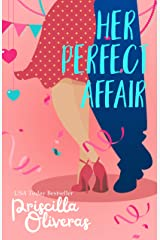 Her Perfect Affair: A Feel-Good Multicultural Romance (Matched to Perfection Book 2) Kindle Edition