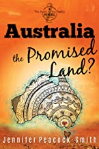Australia the Promised Land?: The Fault in the Family Memoirs - Book 2