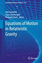Equations of Motion in Relativistic Gravity (Fundamental Theories of Physics Book 179)
