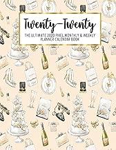 Twenty-Twenty The Ultimate 2020 Pixel Monthly & Weekly Planner Calendar Book: Bride To Be Bridal Engagement Wedding   13 Month   December 2019 - ...   Work   School   Mom   Bridesmaid Gift