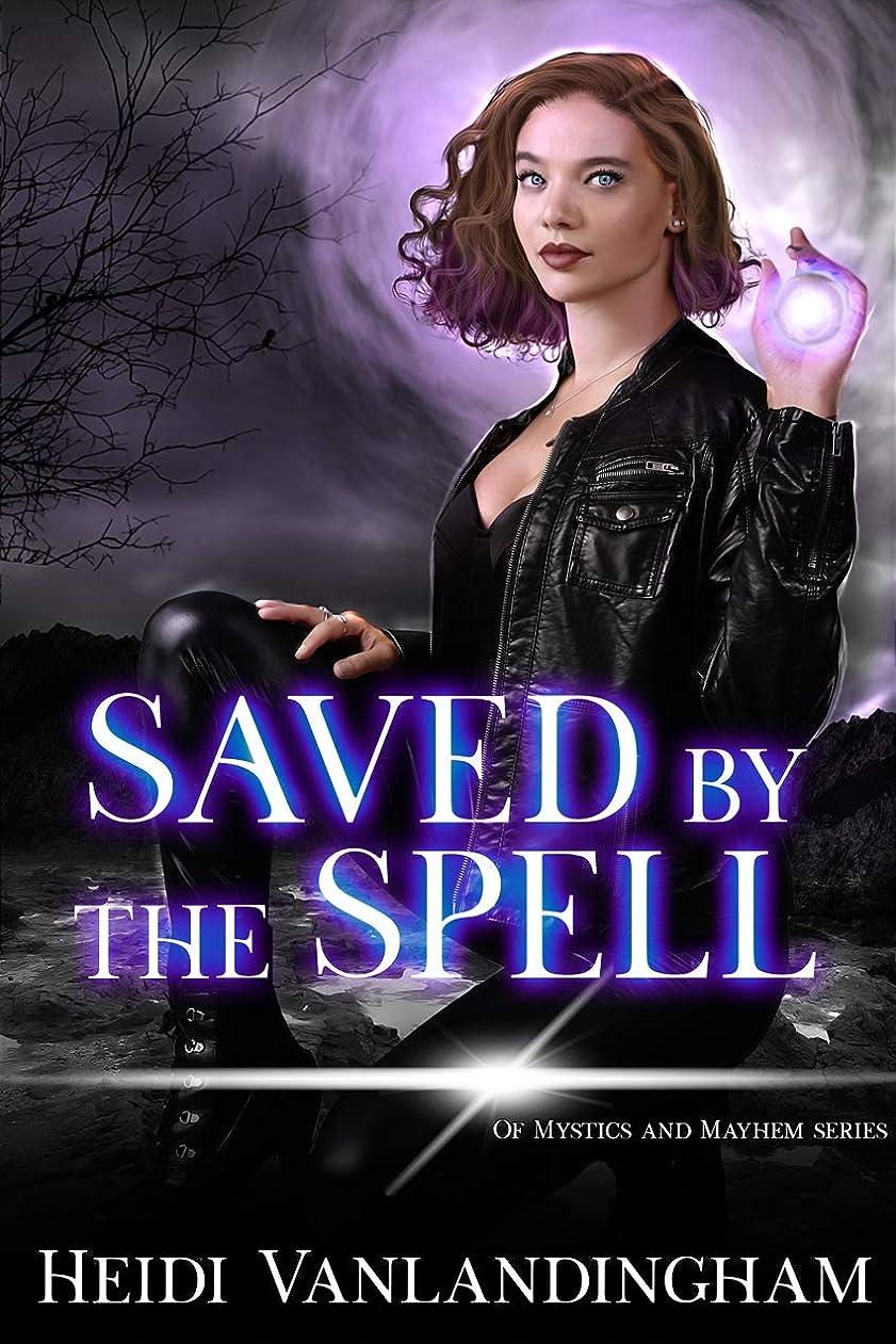 観点氷子供達Saved by the Spell (Of Mystics and Mayhem Book 2) (English Edition)