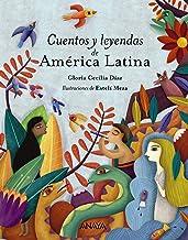 Cuentos y leyendas de América Latina (Literatura Infantil (6-11 Años) - Libros-Regalo) (Spanish Edition)