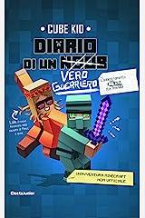 Diario di un vero guerriero: Un'avventura Minecraft non ufficiale (Diario di un guerriero Vol. 4) Formato Kindle