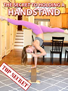 The Secret to Holding a Handstand