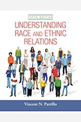 Understanding Race and Ethnic Relations (2-downloads) Kindle Edition