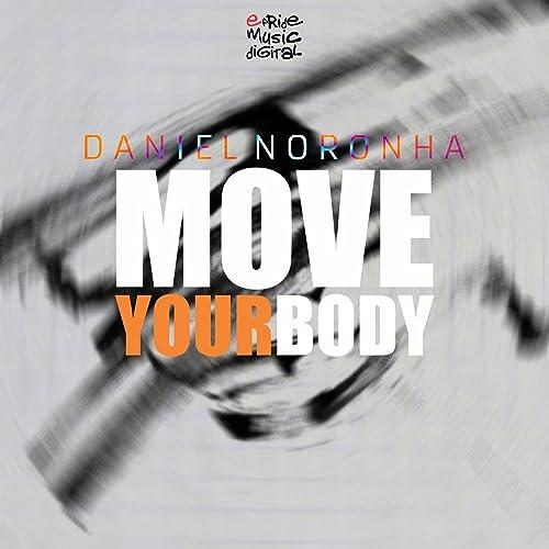 Move Your Body Adrian Lagunas Remix