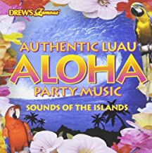 Drew's Famous Authentic Luau Aloha Party Music: Sounds of the Islands