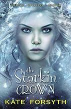 The Starkin Crown: Chronicles of Estelliana 3