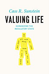Valuing Life: Humanizing the Regulatory State (English Edition) Format Kindle