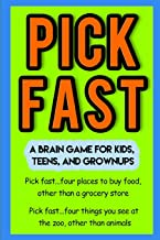 Pick Fast: A Brain Game for Kids, Teens, and Grownups
