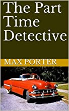The Part Time Detective