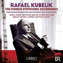 Rafael Kubelik : The Munich Symphonic Recordings.