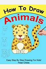 How To Draw Animals In Simple Steps Kindle Edition