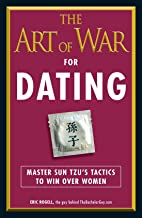 The Art of War for Dating: Master Sun Tzu's Tactics to Win Over Women