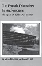 The Fourth Dimension in Architecture: The Impact of Building on Behavior (English Edition)