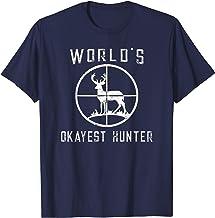 World's Okayest Hunter Shirt Funny Hunting Gift T-Shirt T-Shirt