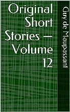 Original Short Stories — Volume 12 (English Edition)
