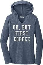 Comical Shirt Ladies Ok But First Coffee Funny Shirt Coffee Lover Hoodie Shirt