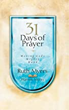 Thirty-One Days of Prayer: Moving God's Mighty Hand (31 Days Series)