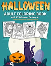 Halloween Adult Coloring Book with 50 Halloween Fantasy Art : Halloween Coloring Book Bulk : Halloween Related Gifts