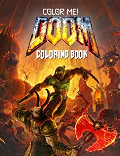 Color Me! - Doom Coloring Book: Awesome Gift With Vivid Illustrations For Fans Of All Ages