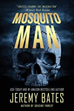 Mosquito Man: An edge-of-your-seat psychological thriller (World's Scariest Legends)