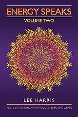 Energy Speaks - Volume Two Paperback