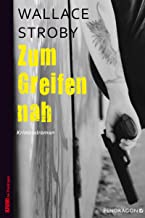 Zum Greifen nah: Sara-Cross-Krimi (German Edition)