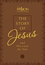 The Story of Jesus (Faux Leather Edition): and His Love for You (The Passion Translation) – A Heartfelt Translation of the Book of John, Perfect Gift ... Family, Birthdays, Holidays, and More.