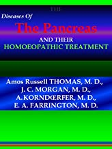 THE DISEASES OF THE PANCREAS AND THEIR HOMOEOPATHIC TREATMENT