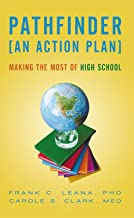 Pathfinder: an Action Plan: Making the Most of High School
