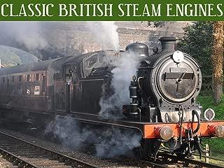 Classic British Steam Engines