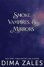 Smoke, Vampires, and Mirrors (Sasha Urban Series Book 7)