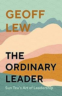 The Ordinary Leader: Sun Tzu's Art of Leadership