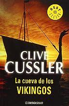 La cueva de los vikingos (Dirk Pitt 16) (BEST SELLER) (Spanish Edition)