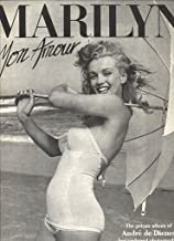 MARILYN, MON AMOUR: The private album of Andre de Dienes, her preferred photographer