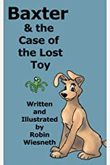 Baxter and the Case of the Lost Toy Kindle Edition